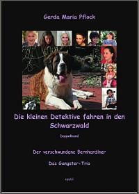 Cover: Die kleinen Detektive fahren in den Schwarzwald
